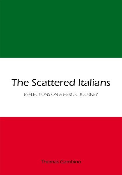 The Scattered Italians By: Thomas Gambino