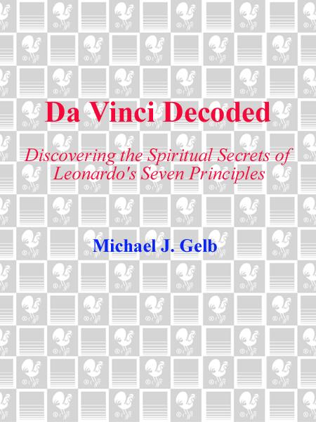 Da Vinci Decoded By: Michael J. Gelb