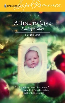 A Time to Give By: Kathryn Shay