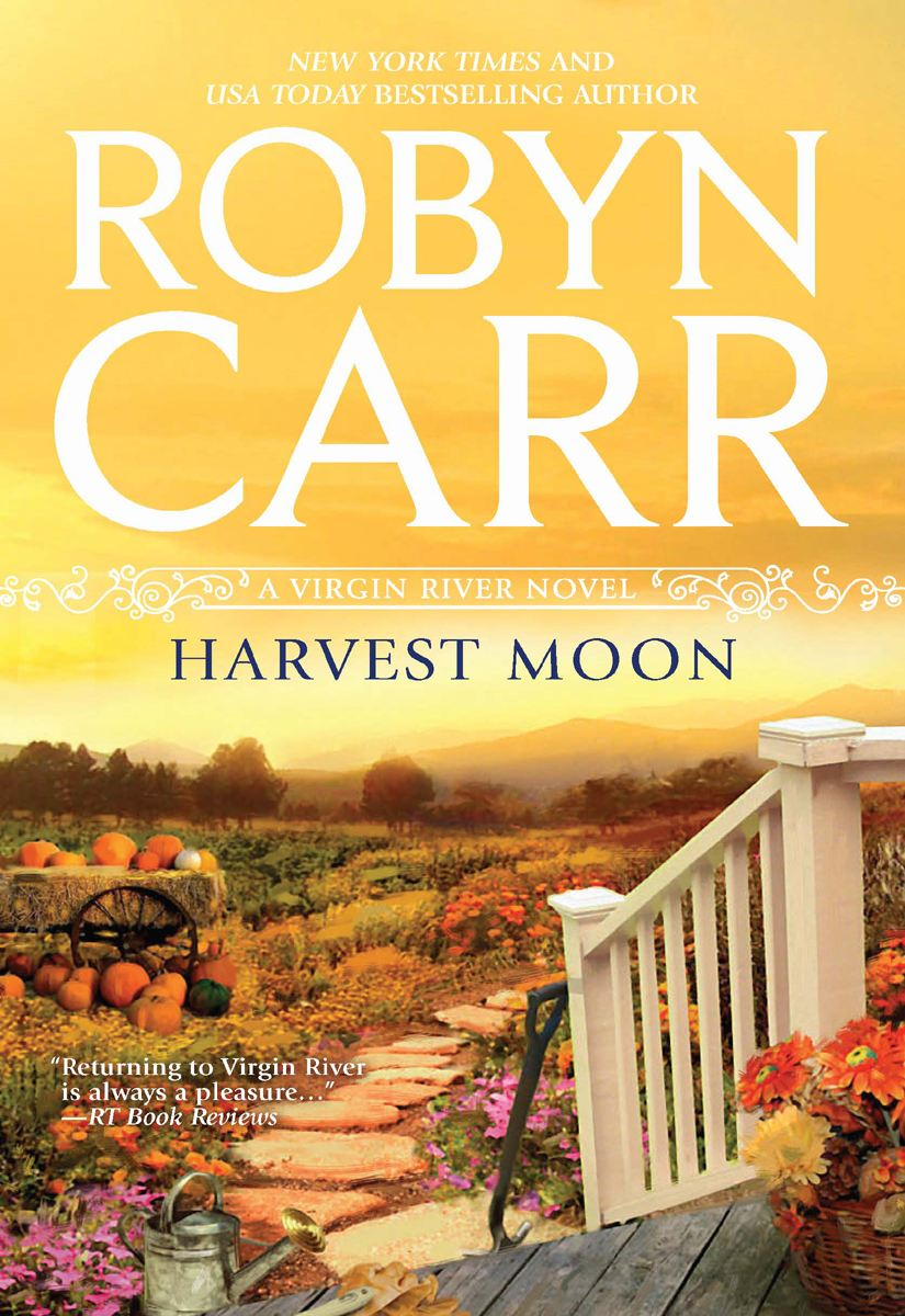 Harvest Moon By: Robyn Carr