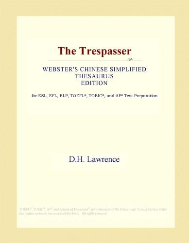The Trespasser (Webster's Chinese Simplified Thesaurus Edition)