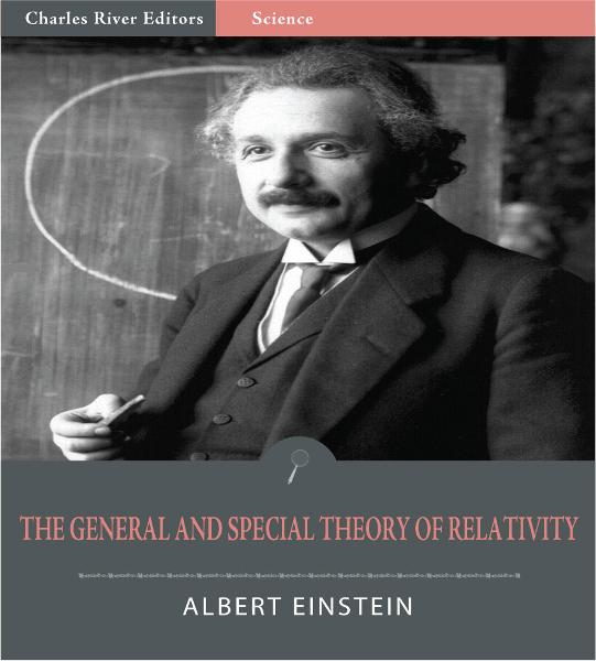 Relativity: The Special and General Theory (Illustrated Edition) By: Albert Einstein