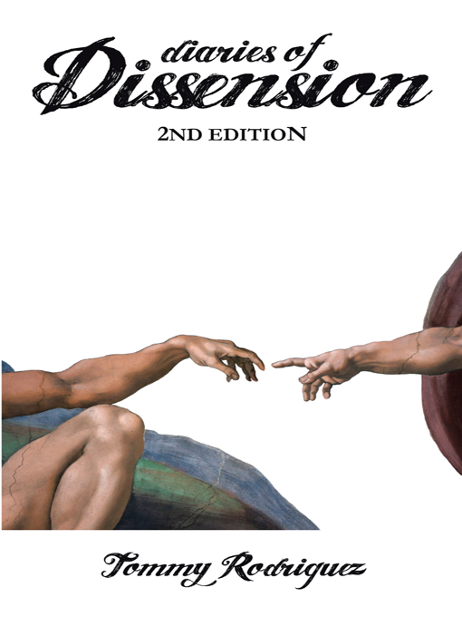 Diaries of Dissension
