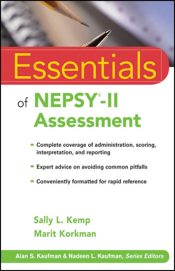 Essentials of NEPSY-II Assessment By: Marit Korkman,Sally L. Kemp