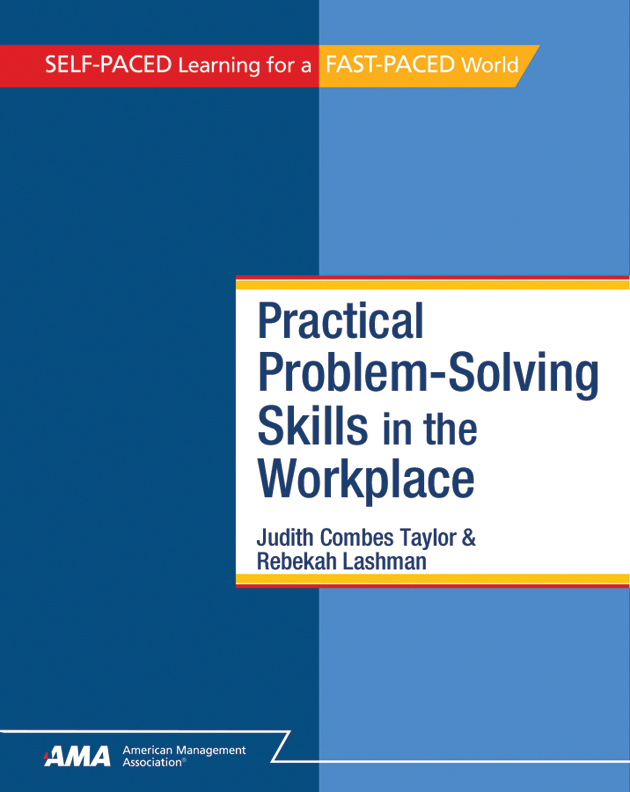 Practical Problem-Solving Skills in the Workplace: EBook Edition