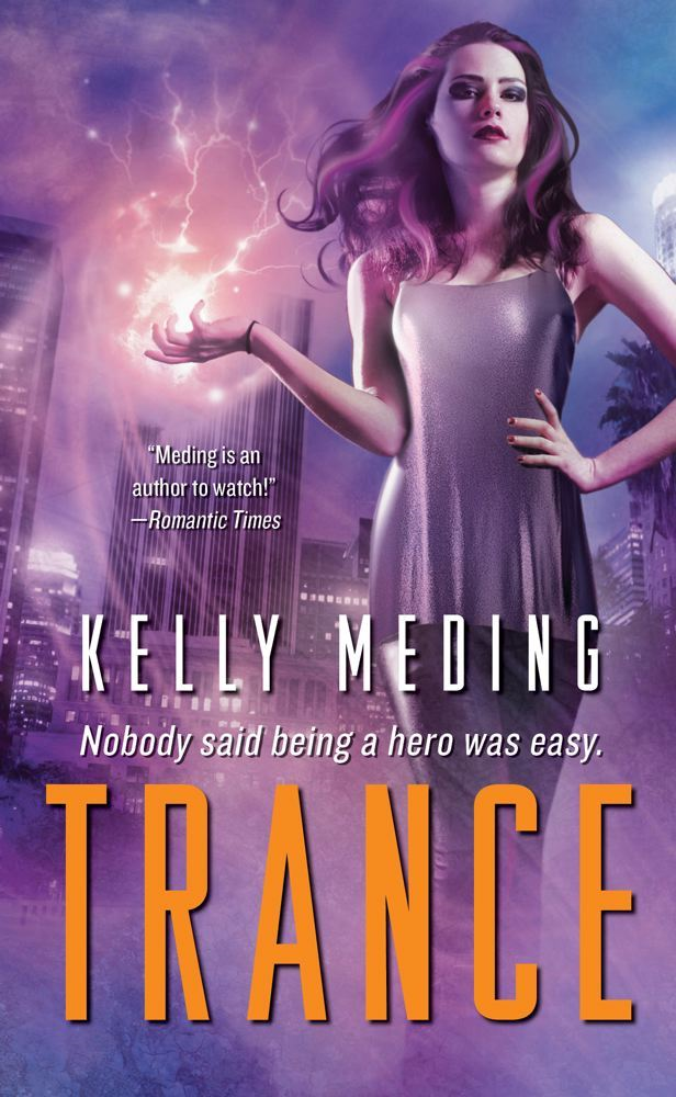 Trance By: Kelly Meding