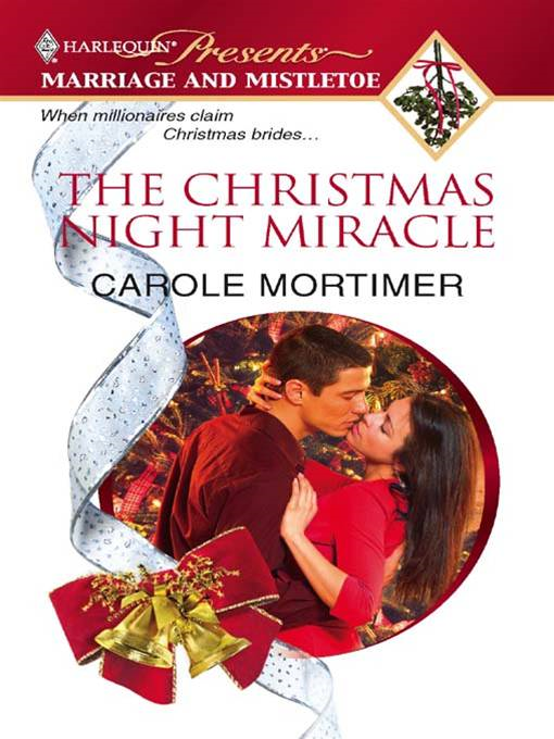 The Christmas Night Miracle By: Carole Mortimer