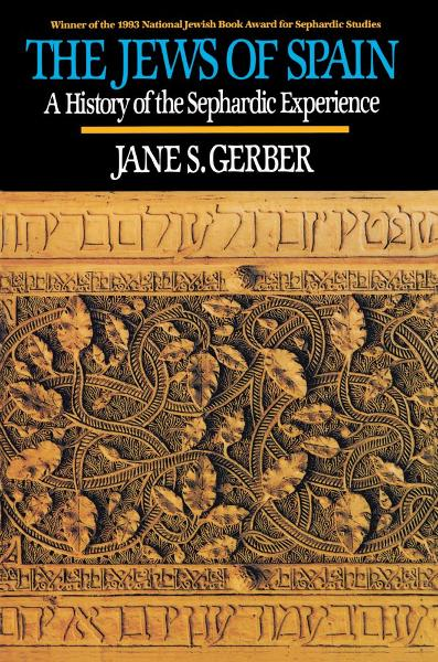 The Jews of Spain By: Gerber
