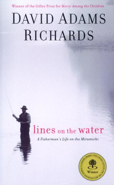 Lines on the Water By: David Adams Richards