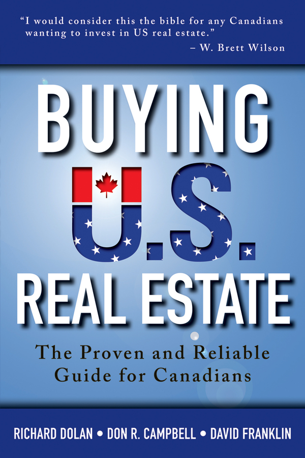 Buying U.S. Real Estate By: David Franklin,Don R. Campbell,Richard Dolan