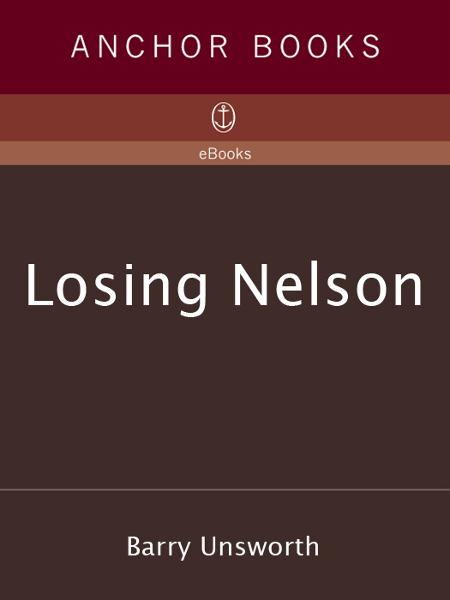 Losing Nelson By: Barry Unsworth