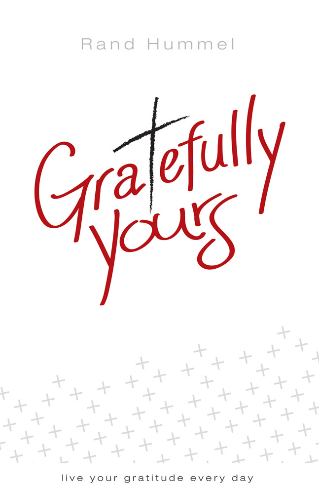 Gratefully Yours By: Rand Hummel