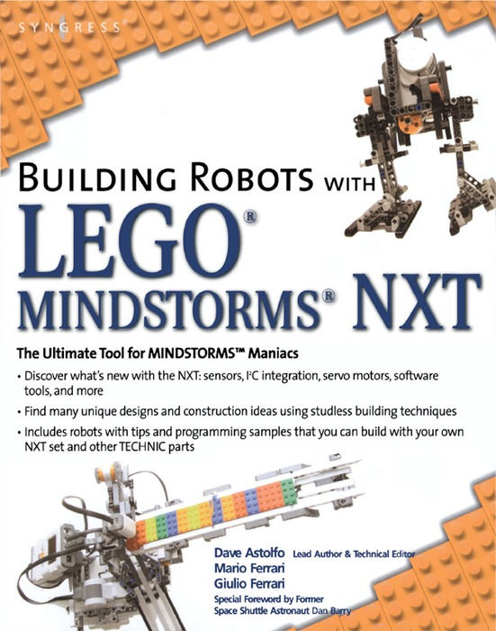 Building Robots with LEGO Mindstorms NXT By: Guilio Ferrari,Mario Ferrari