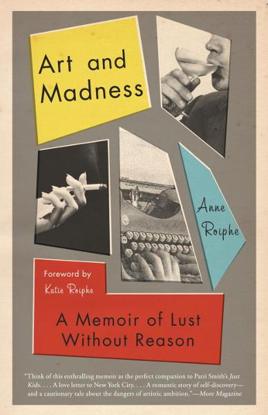 Art and Madness By: Anne Roiphe