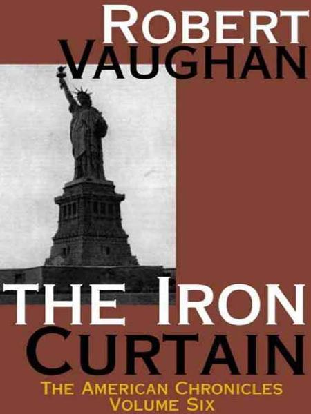 The Iron Curtain By: Robert Vaughan