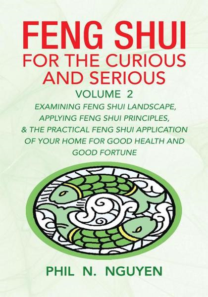 Feng Shui For The Curious and Serious Volume 2