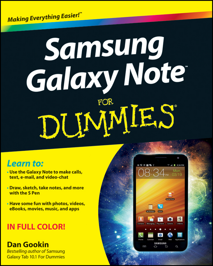 Samsung Galaxy Note For Dummies By: Dan Gookin