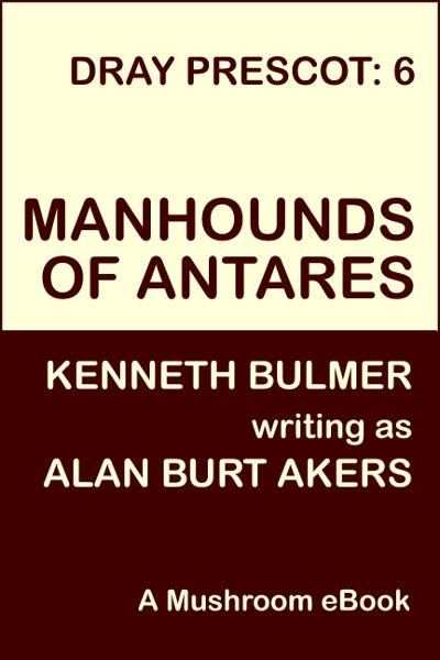 Manhounds of Antares [Dray Prescot #6]