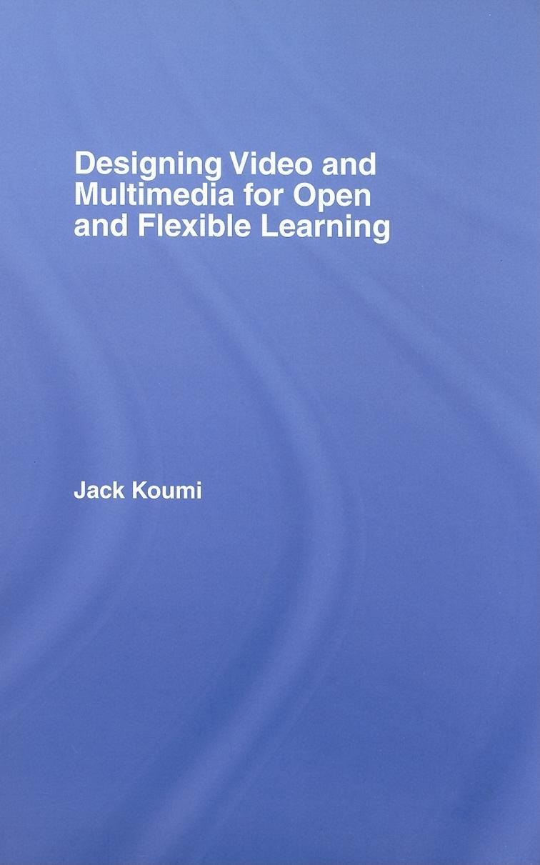 Designing Video and Multimedia for Open and Flexible Learning