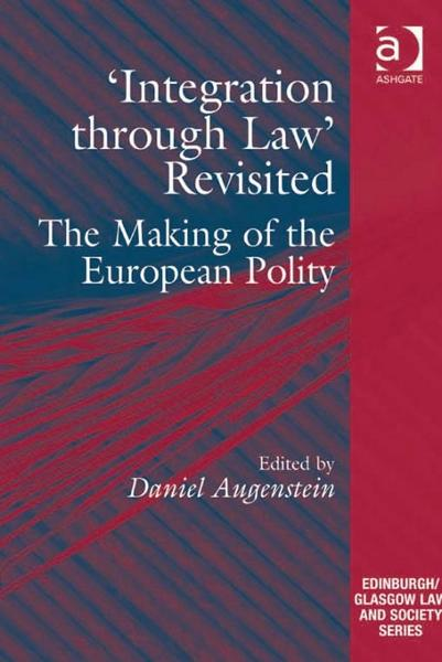 Integration through Law' Revisited