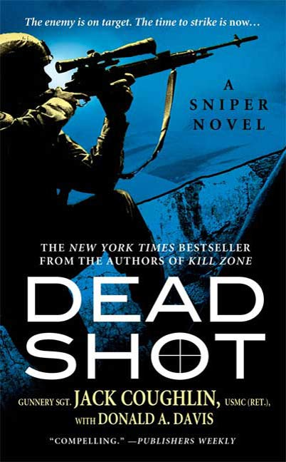 Dead Shot By: Donald A. Davis,Jack Coughlin