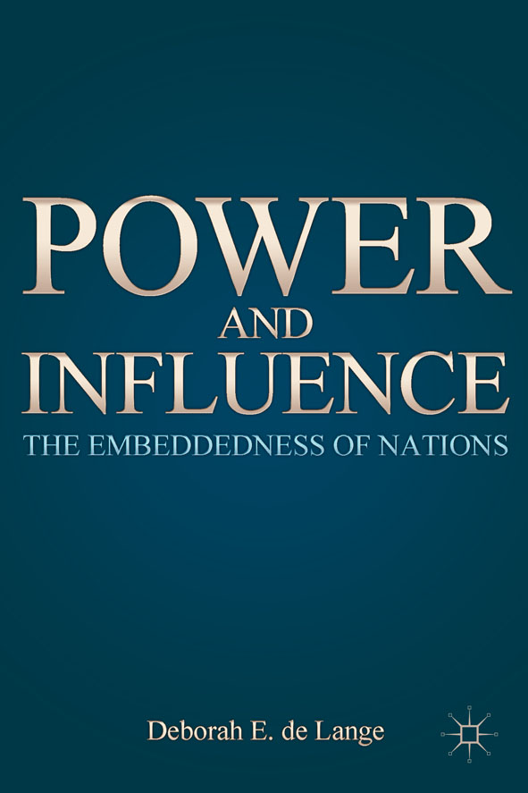 Power and Influence The Embeddedness of Nations