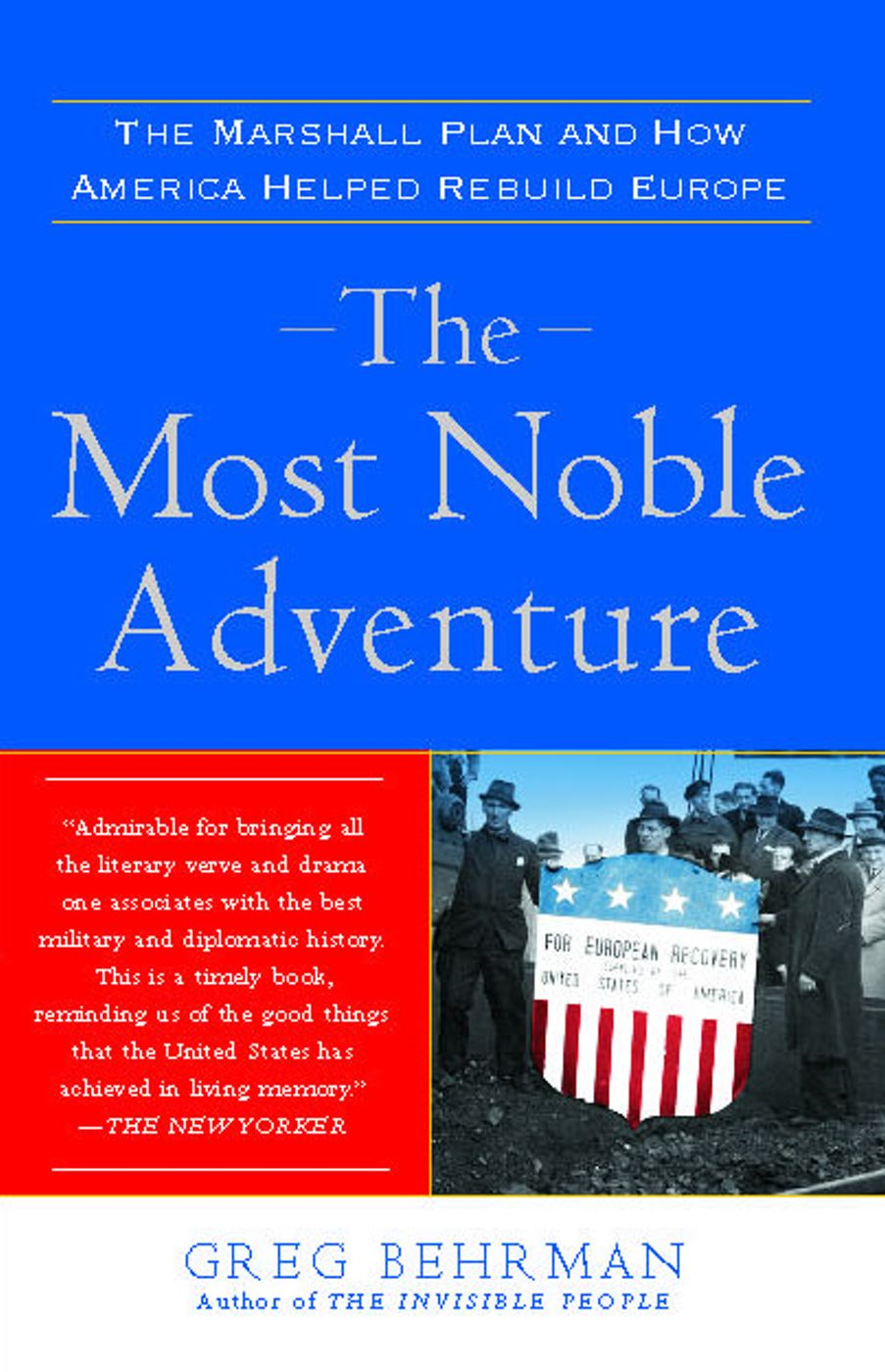 The Most Noble Adventure By: Greg Behrman
