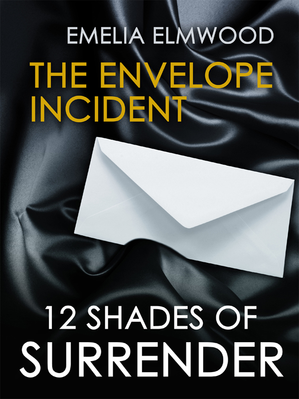 The Envelope Incident By: Emelia Elmwood