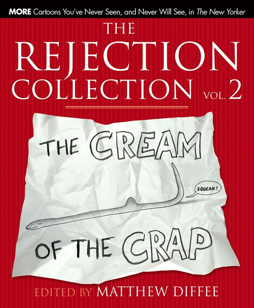 The Rejection Collection Vol. 2 The Cream of the Crap