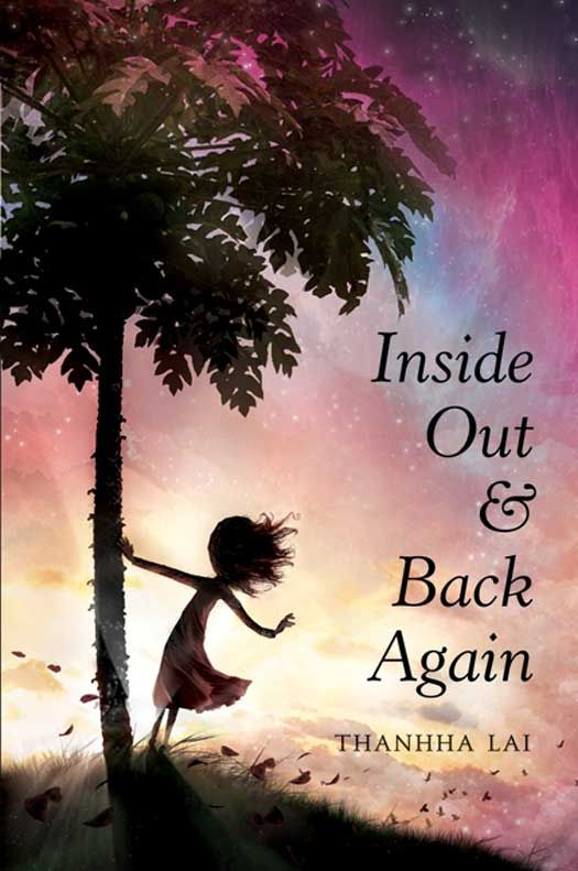 Inside Out and Back Again By: Thanhha Lai