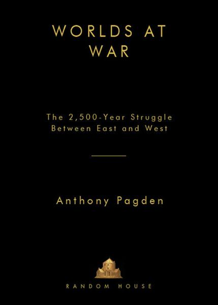 Worlds at War By: Anthony Pagden