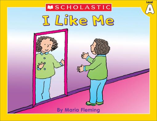 Little Leveled Readers: Level A - I Like Me!: Just the Right Level to Help Young Readers Soar!