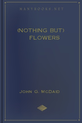 (Nothing But) Flowers