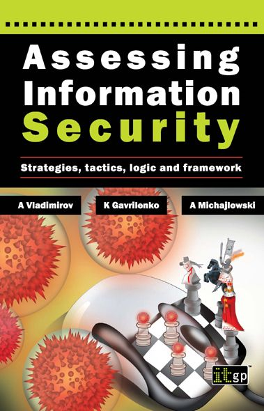 9781849280365  Assessing Information Security: Strategies, Tactics, Logic And Framework