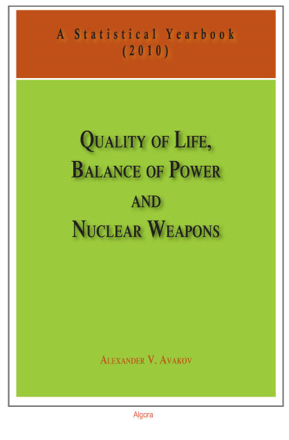 Quality of Life, Balance of Power, and Nuclear Weapons (2010)