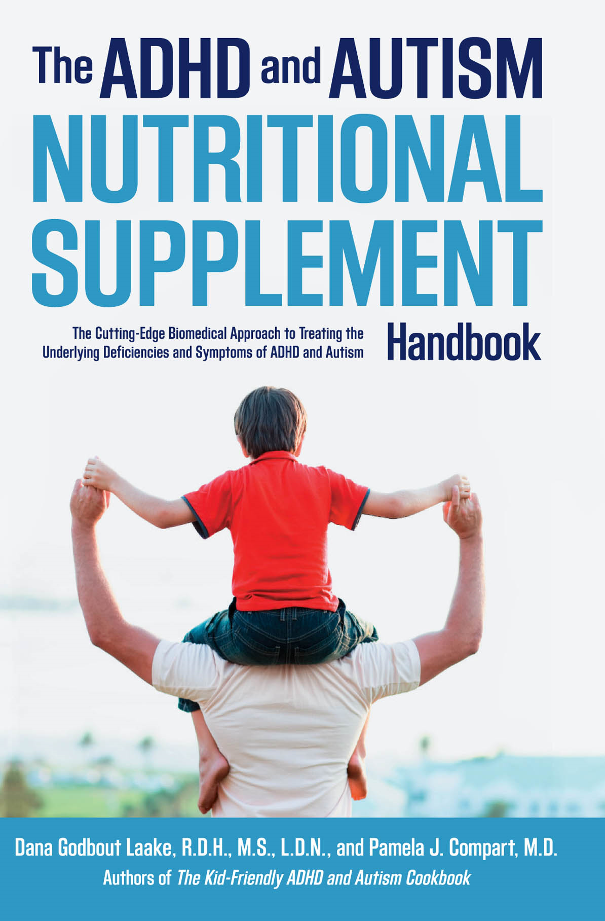 The ADHD and Autism Nutritional Supplement Handbook