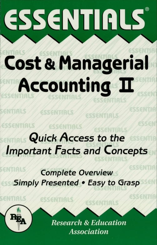 Cost & Managerial Accounting II Essentials By: William D. Keller