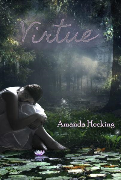 Virtue By: Amanda Hocking