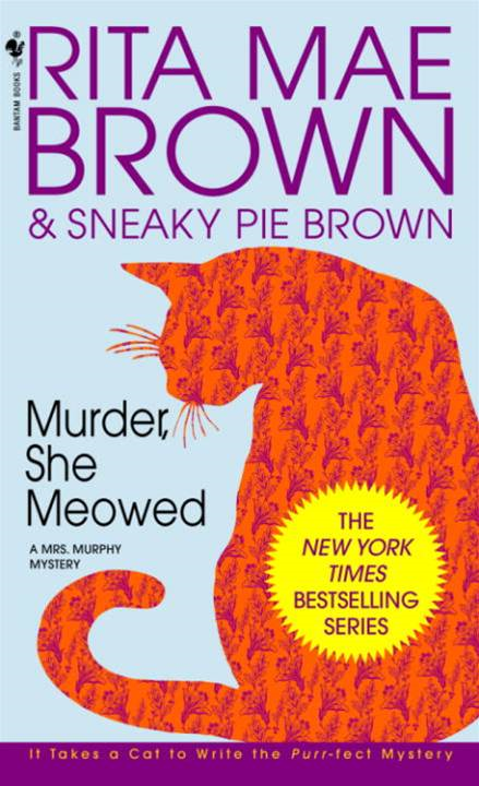 Murder, She Meowed By: Rita Mae Brown
