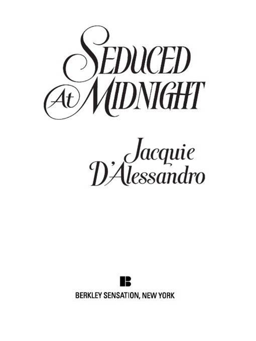 Seduced at Midnight By: Jacquie D' Alessandro