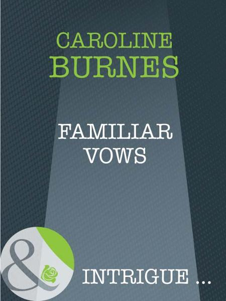 download Familiar Vows (Mills & Boon Intrigue) (Fear Familiar - Book 21) book