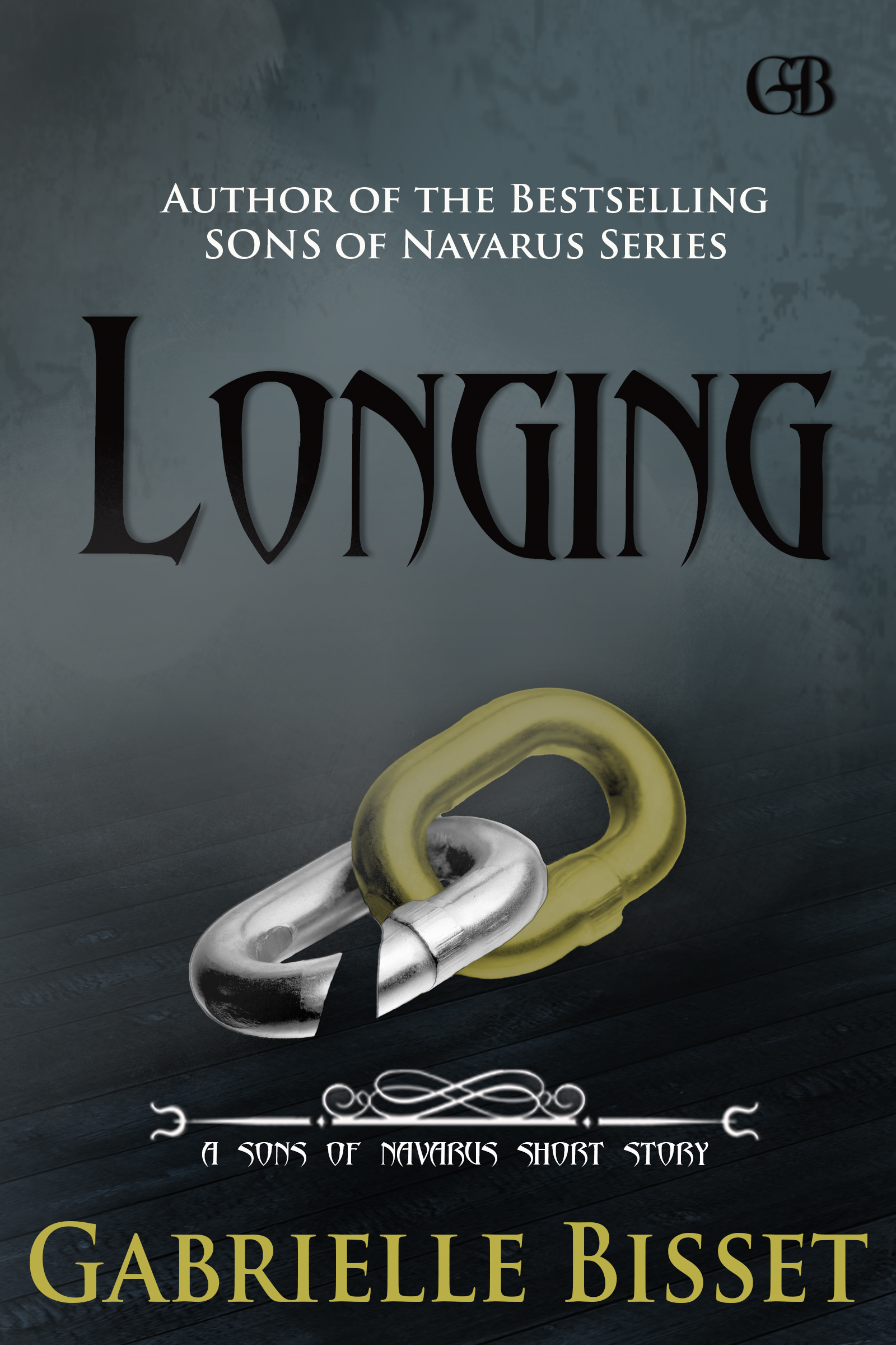 Longing (A Sons of Navarus Short Story) By: Gabrielle Bisset