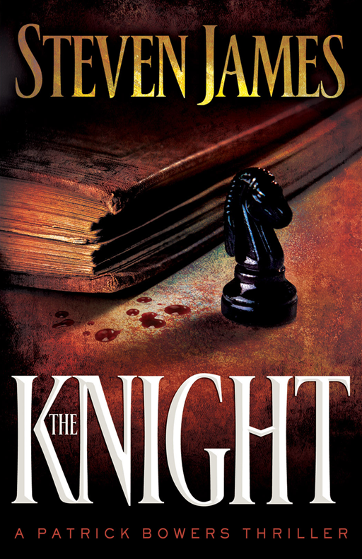 Knight, The By: Steven James