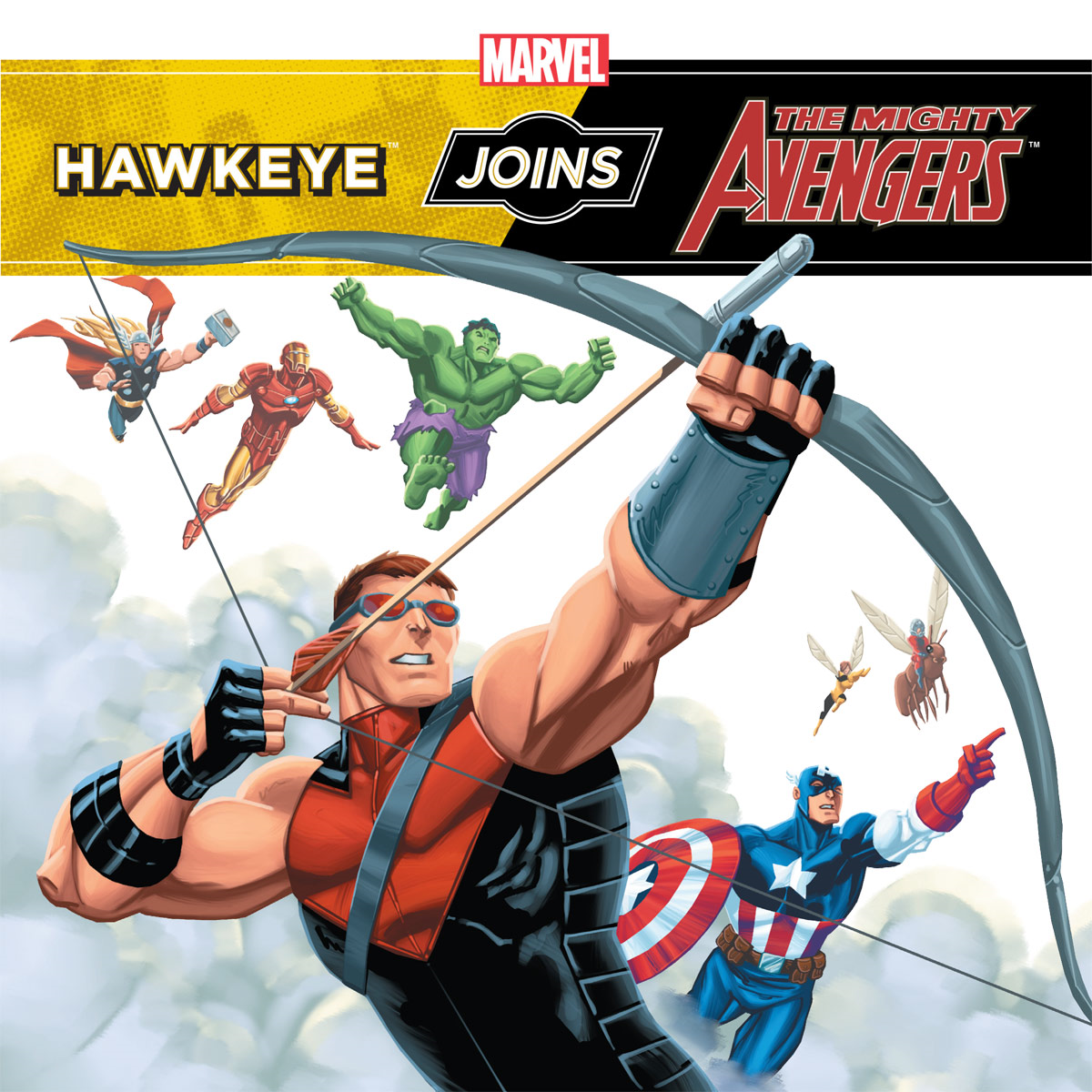 Hawkeye Joins the Mighty Avengers By: Disney Book Group