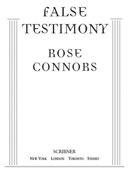 False Testimony By: Rose Connors