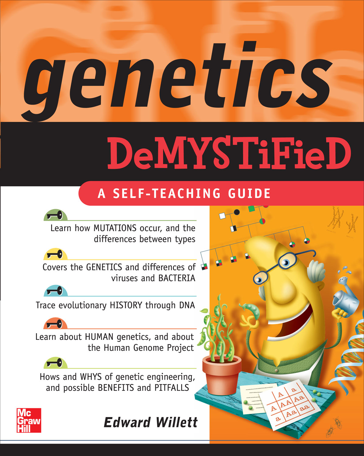 Genetics Demystified By: Edward Willett
