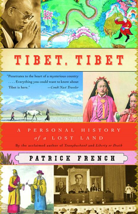 Tibet, Tibet By: Patrick French