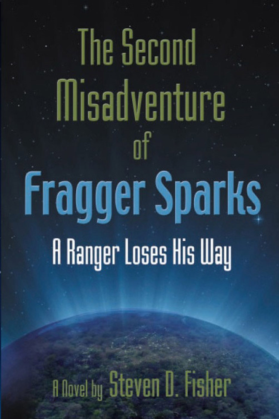 The Second Misadventure of Fragger Sparks
