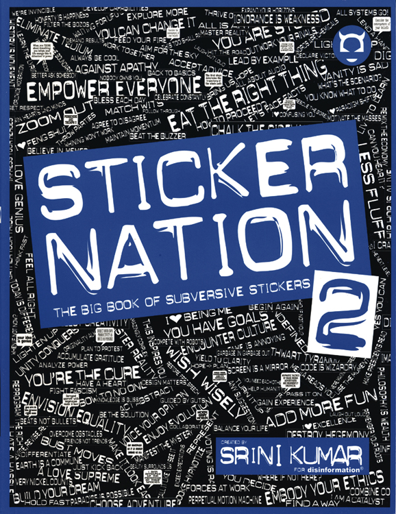 Sticker Nation 2: The Big Book of Subversive Stickers, Volume 2