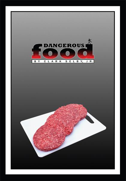 DANGEROUS FOOD By: CLARK SELBY, JR.